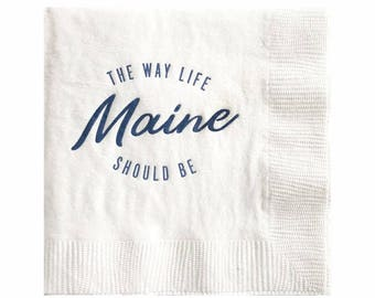 Maine Cocktail Napkins - The Way Life Should Be - Travel Napkins - Set of 20
