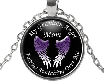 Guardian Angel Necklace - Mom - My Mom is my Guardian Angel Pendant - Angel Necklace - Memorial Jewelry Necklace for Mom
