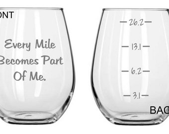 Every Mile Becomes Part of Me  Running Glass FREE Personalization