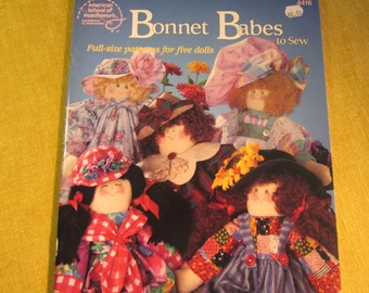 Bonnet Babes to sew,book by Patti Funk, full size patterns for 5 fabric dolls,detailed instructions,44 pgs. 1993