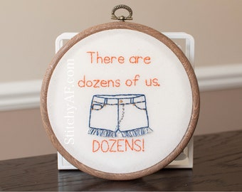 Never Nude . Embroidery Hoop . Ready to Ship