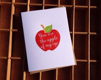 You are the Apple of my Eye Letterpress Greeting Card
