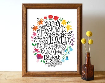Dear Old World... Very Lovely | 8x10 or 11x14 Hand Lettered and Illustrated Book Quote Art Print | L. M. Montgomery | Anne of Green Gables