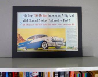 Original Vintage '56 Pontiac Car Ad Professionally Matted