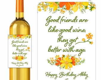 Custom Birthday Wine Labels Autumn Floral Bouquet Good Friends Saying Personalized Fall Flowers Designer Labels Waterproof Vinyl