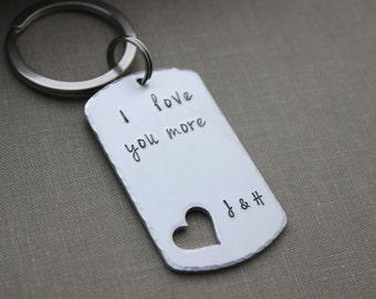 I love you more - lightweight silver aluminum dog tag -  heart cut out- Hand Stamped Keychain - with two initials and with or without date