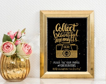 Instagram Sign- Share the Love- Great Gatsby sign-Collect Beautiful Moments- Photobooth-Wedding Sign- Gold foil- printable- YOU PRINT