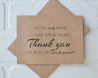 THANK YOU for being my bridesmaid I'm a LUCKY bride youre by my side maid of honor matron Thank you Card bridesmaid cards thank you bridal