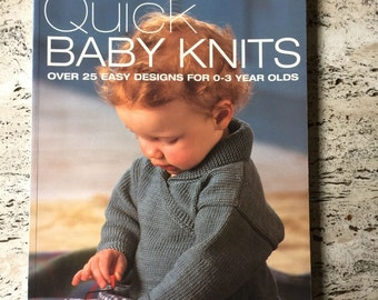 Quick Baby Knits: Over 25 Quick and Easy Designs for 0-3 year olds Paperback – October 20, 1999 by Debbie Bliss