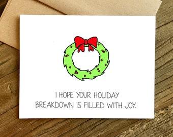 Funny Christmas Card - Christmas Card - Holiday Card - Holiday Breakdown.