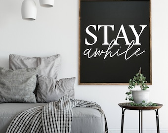 """MORE COLORS & SIZES 32x38 """"Stay Awhile"""" / hand painted / wood sign / farmhouse style / rustic"""