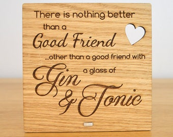 Wooden Glass Of Gin & Tonic Plaque For Best Friend Birthday Christmas Gift Idea
