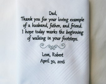 Father of the Groom- Son To Father Gift- Embroidered Handkerchief Choose Your Wording and Design