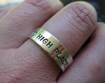 sterling silver band with stamped message . (( Sweet Sentiments )) . to high places by narrow roads . graduation band . READY TO SHIP sz 12