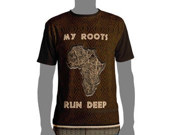 My Roots Run Deep T-shirt African ancestry tops and tees