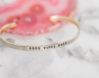 Good vibes only gold inspirational bracelet. Yoga gift for her. Brass stacking bracelet. Hand stamped yoga bracelet. RTS CB015