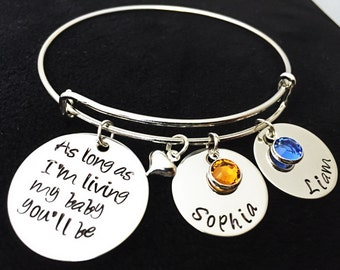 Personalized bracelets - as long as im living my baby you''ll be - Gifts for Mom - Mothers Day Gift - Childrens Names - Pendant - Stamped