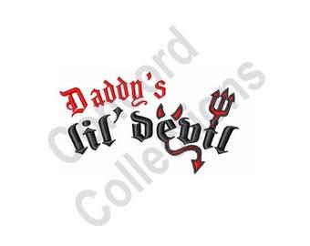 Devil Child - Machine Embroidery Design, Daddy's Lil' Devil