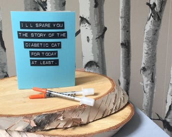 Card for Diabetes Diagnosis, Empathy Card for a New Diabetic, Type One Diabetes, Empathy Collection, Real Cards for Real People, Sorry Card