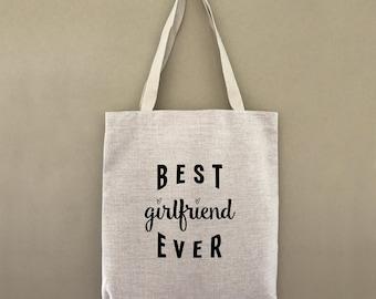 Tote Bag Best Girlfriend Ever Custom Customizable Personalized Gift For Her Anniversary Birthday Farmers Market Shopping Bulk