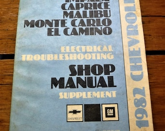 1982 CHEVROLET B & G Body Electrical Trouble Shooting Manual...Supplement...Used But Intact