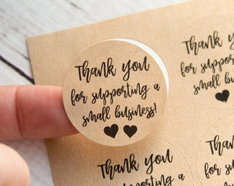 Thank you for supporting a small business- Small Business Packaging - Thank You Labels - Thank You Stickers - 48 Pieces - 1.25 Inches