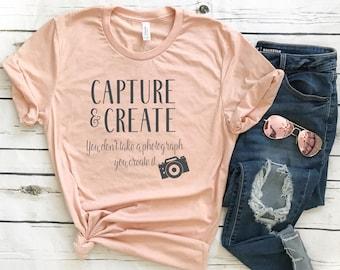 Capture and Create - Bella Canvas Unisex Tee, Crew Neck - photographer shirt, photographer custom tee, gift for photographer, camera shirt