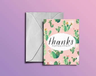 Thanks For Putting Up With My S*** | Greeting Card