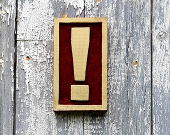 EXCLAMATION POINT sign hand carved wood sign punctuation home decor typography wall art