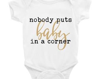 Dirty Dancing Nobody puts baby in a corner Infant Bodysuit