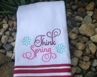 Embroidered  Think Spring kitchen towel