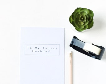 To My Future Husband Journal