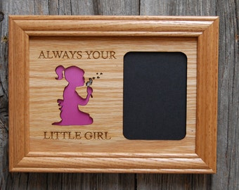 Always Your Little Girl Picture Frame, Gift for Parent, Mother's Day Gift, Father's Day Gift, Gift from Daughter from Son