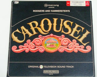 """Carousel - Rodgers and Hammerstein - Original TV Soundtrack - """"You'll Never Walk Alone"""" - Columbia Records - Vintage Vinyl LP Record Album"""