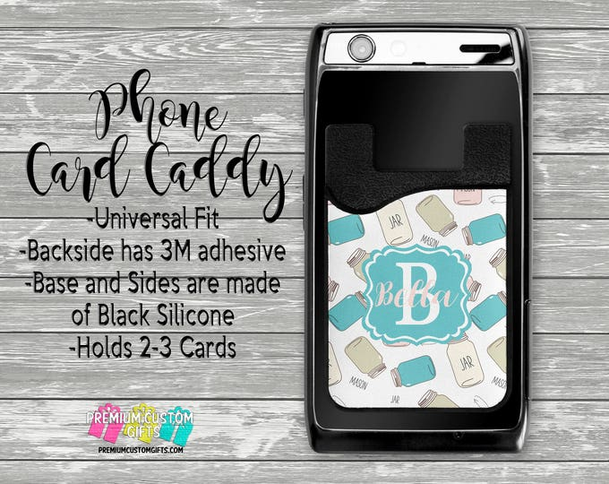 Mason Jar Phone Caddy - Personalized Card Holder - Phone Accessories - Gifts For Her - Phone Wallet - Custom Card Holder  - Card Wallet