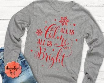 Manches longues Noël Tshirt, tout est calme tout est lumineux, manches longues avec logo monogramme, cadeau de Noël
