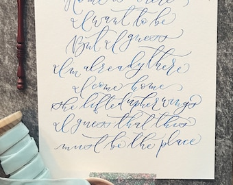 Calligraphy Print - This Must be the Place