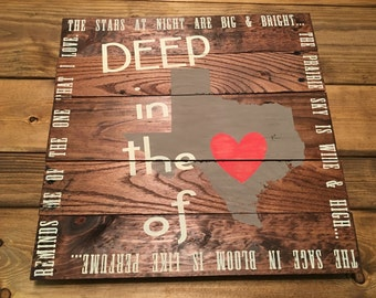 Deep in the heart of Texas Reclaimed wood sign
