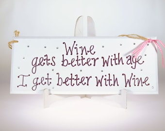 Wine Gets Better with Age plaque