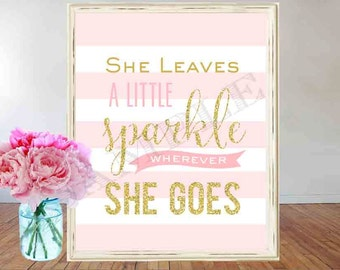 She leaves a little sparkle wherever she goes Wall Art Printable. Gold and Pink Nursery Wall Art Glitter Printables first birthday