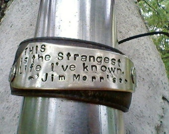 Jim Morrison quote handstamped on an Upcycled belt leather cuff-Silverware Jewelry- OOAK  Silverware'ables