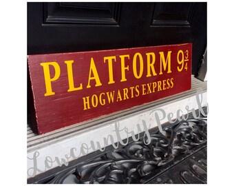 Hogwarts Express *Platform 9 3/4* Wood Sign* Harry Potter