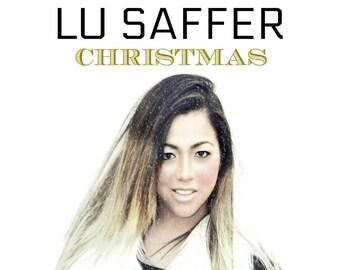 Christmas music. LU SAFFER Christmas cd. Christmas album. Christmas music gift. Gifts under 20. Gift for her. Gift for him.