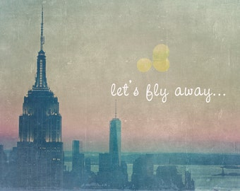 New York City - 8x10 photograph - Let's Fly Away- fine art print - vintage photography - whimsical adventure art  - NYC skyline