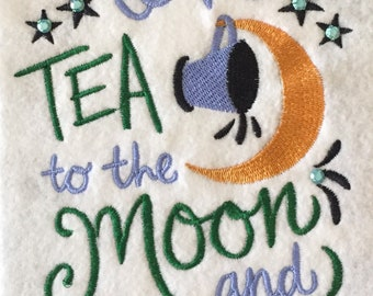 I Love Tea To The Moon And Back