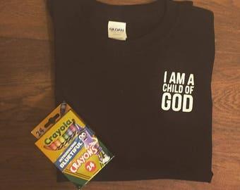 I am a Child of God Shirt