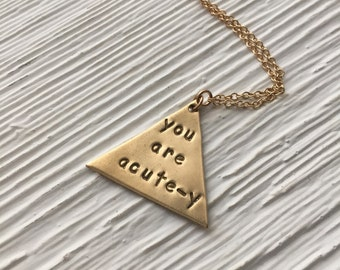 You are acute-y necklace