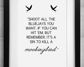 """Harper Lee To Kill a Mockingbird - """"its a sin"""" quote print Poster"""