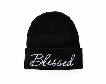 Blessed Beanie, Blessed Hat, Embroidered Beanie, Beanies with Words