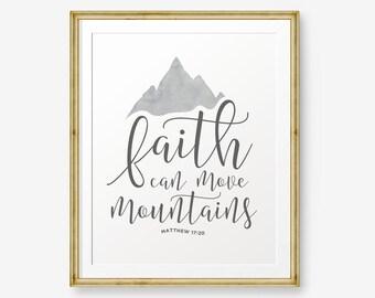 Faith can move mountains - Matthew 17:20, Bible verse printable, Scripture Print , Christian Gift, Nursery Decor, Custom Color